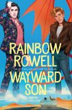 Wayward Son - Rainbow Rowellová