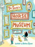 Dr. Seuss´s: Horse Museum - Dr. Seuss