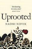 Uprooted - Naomi Noviková