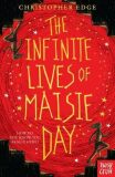 The Infinite Lives of Maisie Day - Christopher Edge