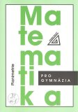 Matematika pro gymnázia Planimetrie - Eva Pomykalová