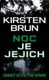 Jejich je noc - Brun Kirsten