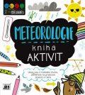 Meteorologie - Kniha aktivit - kolektiv autorů