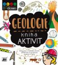 Geologie - Kniha aktivit - kolektiv autorů
