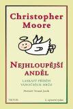 Nejhloupější anděl - Christopher Moore