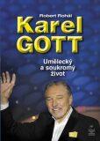 Karel Gott - Robert Rohál