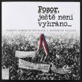 Pozor, ještě není vyhráno - Plakáty sametové revoluce v pražských ulicích - Renáta Kalašová