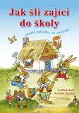 Jak šli zajíci do školy - První čtení s úkoly - Jindřich Balík