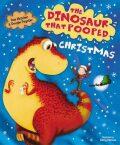 The Dinosaur That Pooped Christmas - Tom Fletcher, Dougie Poynter
