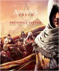 Assassin´s Creed - Průvodce světem - kolektiv autorů