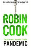 Pandemic - Robin Cook