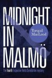 Midnight in Malmo - Torquil MacLeod