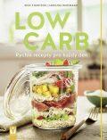 Low Carb - Rychlé recepty pro všední den - Stanitzok Nico, ...
