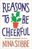 Reasons to be Cheerful - Nina Stibbeová