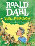 Vilda a pidipískové - Roald Dahl