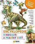 Encyklopedie * Dinosauři * Pravěký svět - SUN