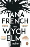 The Wych Elm : The Sunday Times bestseller - Tana Frenchová