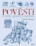 Pověsti z Čech, Moravy a Slezska - Vladimír Hulpach