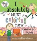 I Absolutely Must Do Coloring Now... Or Painting Or Drawing - Lauren Child