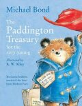 The Paddington Treasury for the Very Young - Michael Bond