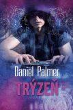 Trýzeň - Daniel Palmer