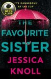 The Favourite Sister - Jessica Knoll