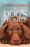 A Dog´s Promise - W. Bruce Cameron
