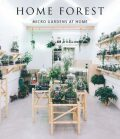 Home Forest: Interior Micro Gardens - Zamora