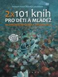 2 x 101 knih pro děti a mládež - Pavel Mandys