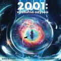2001: Vesmírná odysea - Arthur C. Clarke
