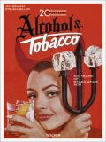 20th Century Alcohol & Tobacco Ads - Steven Heller