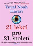 21 lekcí pro 21. století - Yuval Noah Harari