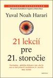 21 lekcií pre 21. storočie - Yuval Noah Harari