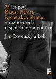 25 let poté - Jan Rovenský