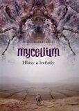 Mycelium V - Hlasy a hvězdy - Vilma Kadlečková