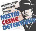 Mistři české detektivky - Markéta Hejkalová, ...
