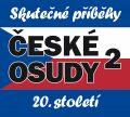 České osudy - Skutečné příběhy 20. století - 5 CD - kolektiv