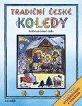 Tradiční české koledy (Bonus - vystřihovánky k Vánocům) - Josef Lada, kolektiv autorů