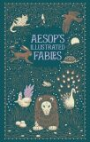 Aesop´s Illustrated Fables (Barnes & Noble Collectible Classics: Omnibus Edition) - Ezop