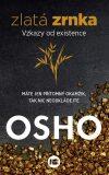 Zlatá zrnka - Osho Rajneesh
