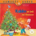 Kubko sa teší na Vianoce - Sabina Kraushaarová, ...