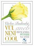 Vůl není cool aneb První kniha půlverší na světě - Václav Budinský