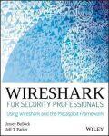 Wireshark for Security Professionals: Using Wireshark and the Metasploit Framework - Bullock Jessey