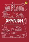 Spanish Phrase Book - AA Publishing