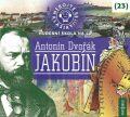 Nebojte se klasiky! 23 - Antonín Dvořák: Jakobín - Antonín Dvořák