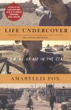 Life Undercover: Coming of Age in the CIA - neuveden