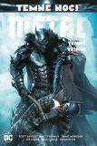 Temné noci Metal Temný vesmír - Scott Snyder