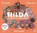Hilda a parádní slavnost - Luke Pearson, Stephen Davies