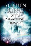 Zpěv Susannah - Temná věž VI. - Stephen King