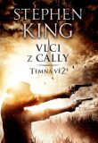 Vlci z Cally - Temná věž V. - Stephen King